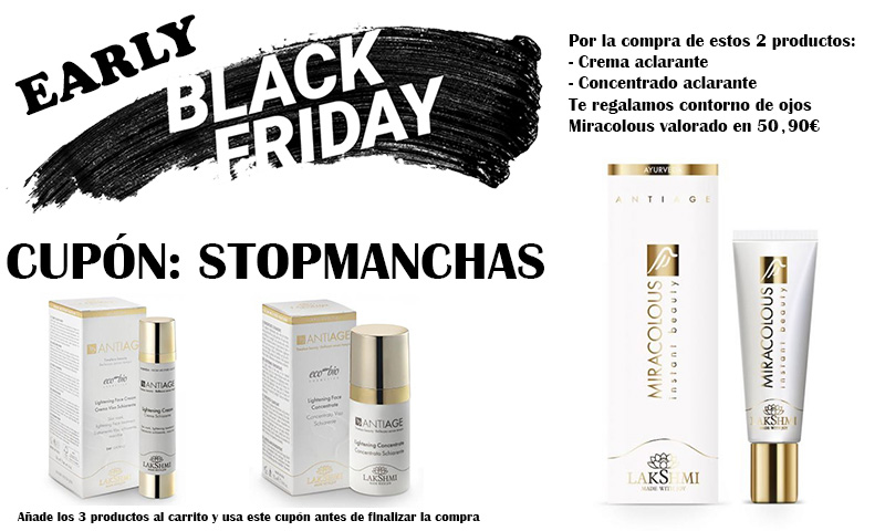 early black friday ayurveda cosmetica antimanchas